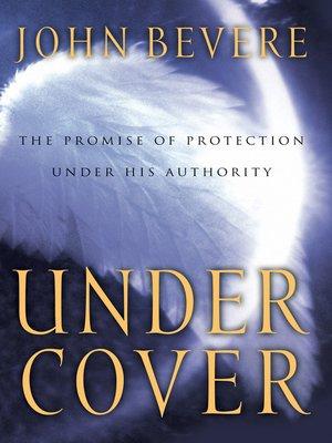 Under cover by john bevere overdrive rakuten overdrive ebooks under cover fandeluxe Epub