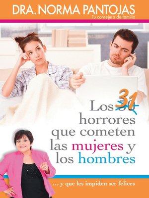 cover image of 31 horrores que cometen las mujeres y los hombres