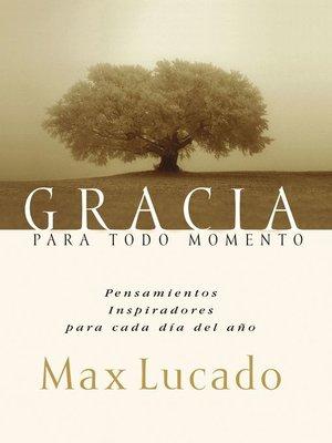cover image of Gracia para todo momento