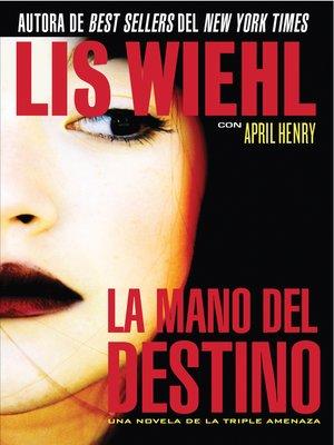 cover image of La mano del destino