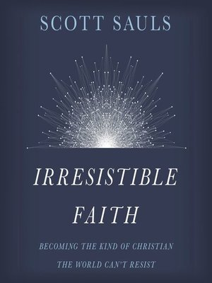 cover image of Irresistible Faith
