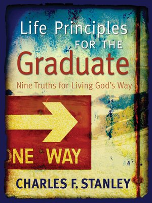 cover image of Life Principles for the Graduate
