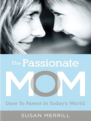 cover image of The Passionate Mom
