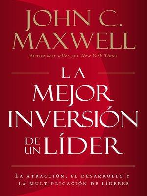 cover image of La mejor inversión de un líder