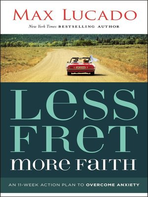 cover image of Less Fret, More Faith
