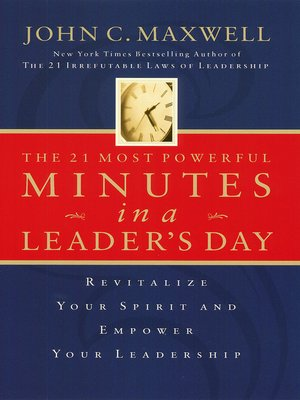 cover image of The 21 Most Powerful Minutes in a Leader's Day