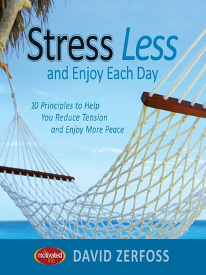 cover image of Stress Less and Enjoy Each Day