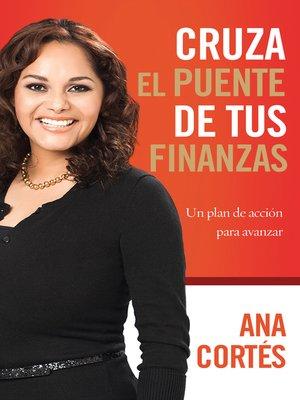 cover image of Cruza el puente de tus finanzas