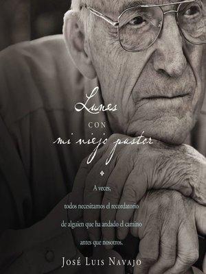 cover image of Lunes con mi viejo pastor