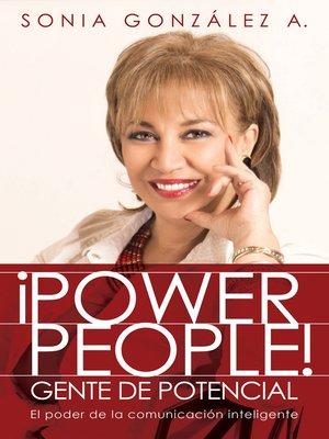 cover image of ¡Power People! Gente de potencial