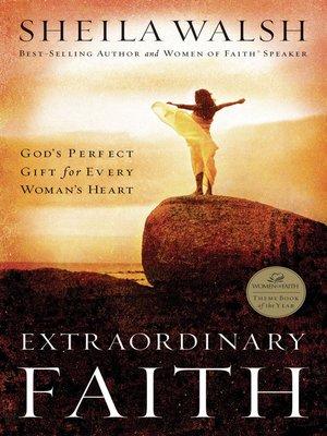 cover image of Extraordinary Faith