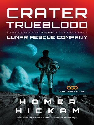 cover image of Crater Trueblood and the Lunar Rescue Company