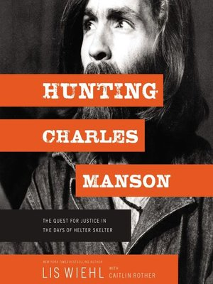 cover image of Hunting Charles Manson