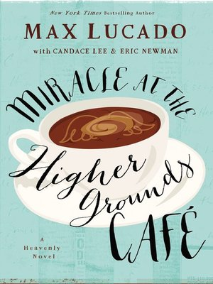 cover image of Miracle at the Higher Grounds Cafe