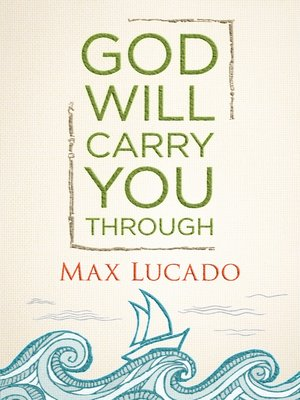 cover image of God Will Carry You Through