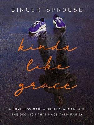 cover image of Kinda Like Grace