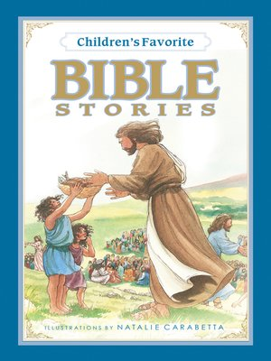 cover image of Children's Favorite Bible Stories