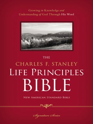 cover image of The Charles F. Stanley Life Principles Bible