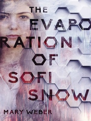 cover image of The Evaporation of Sofi Snow
