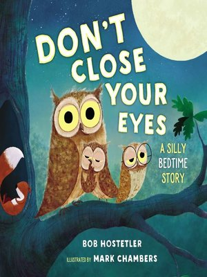 cover image of Don't Close Your Eyes