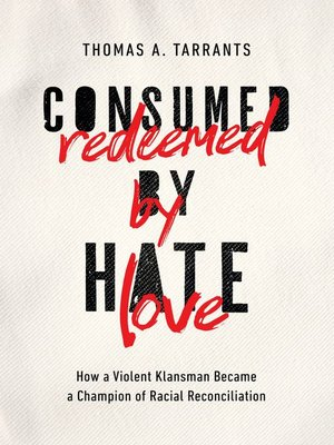 cover image of Consumed by Hate, Redeemed by Love