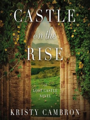 cover image of Castle on the Rise