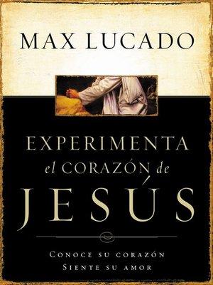cover image of Experimente el corazón de Jesús