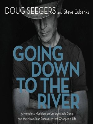 cover image of Going Down to the River