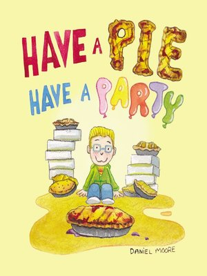 cover image of Have a Pie Have a Party