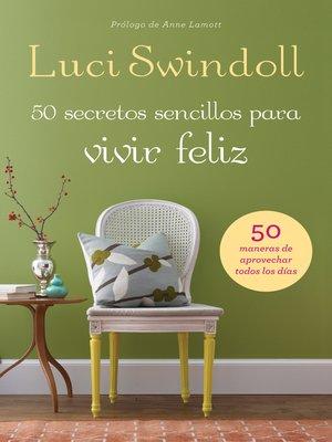 cover image of 50 Secretos sencillos para vivir feliz