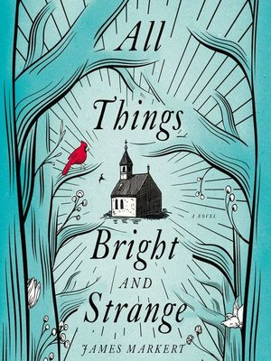 cover image of All Things Bright and Strange