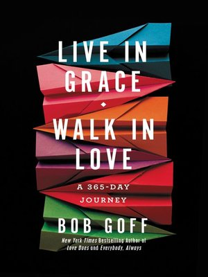 cover image of Live in Grace, Walk in Love