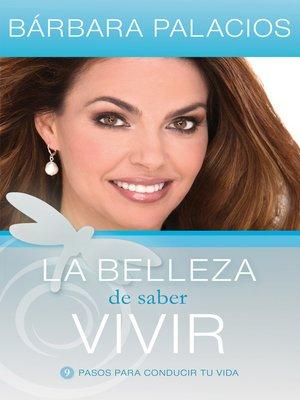 cover image of La belleza de saber vivir