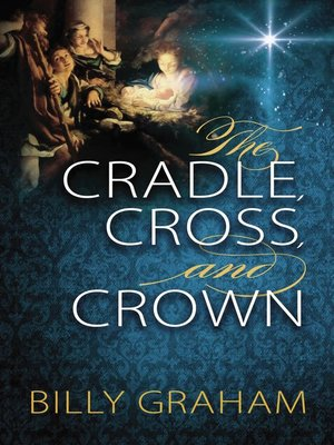 cover image of The Cradle, Cross, and Crown