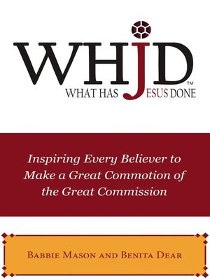 cover image of WHJD What Has Jesus Done