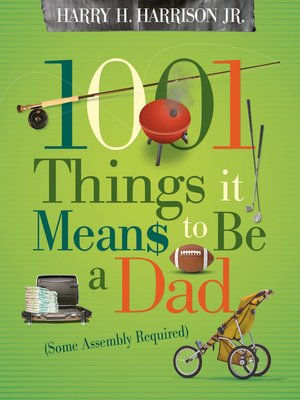 cover image of 1001 Things it Means to Be a Dad