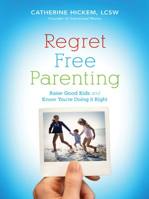 cover image of Regret Free Parenting
