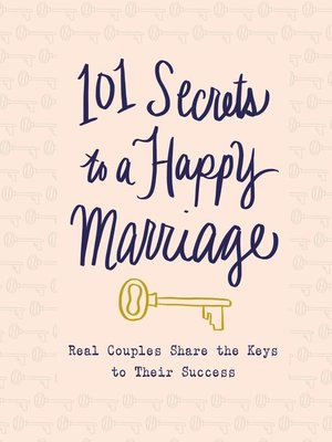 cover image of 101 Secrets to a Happy Marriage