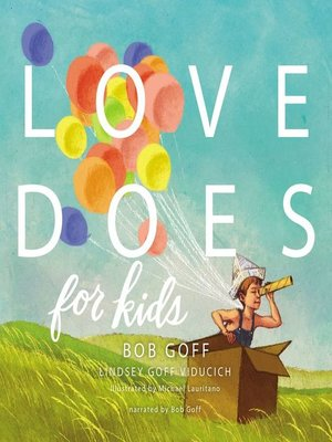 cover image of Love Does for Kids