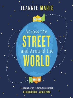cover image of Across the Street and Around the World
