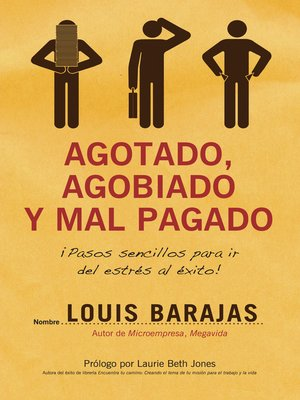 cover image of Agotado, agobiado y mal pagado