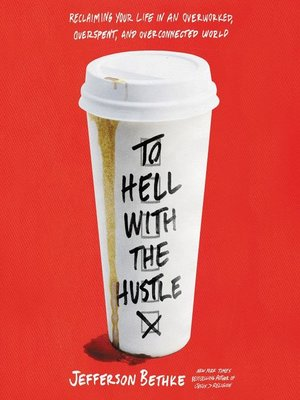 cover image of To Hell with the Hustle