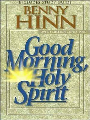 good morning holy spirit benny hinn audiobook