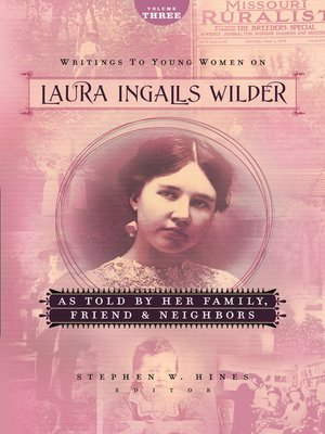 cover image of Writings to Young Women on Laura Ingalls Wilder, Volume Three