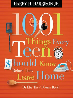 cover image of 1001 Things Every Teen Should Know Before They Leave Home