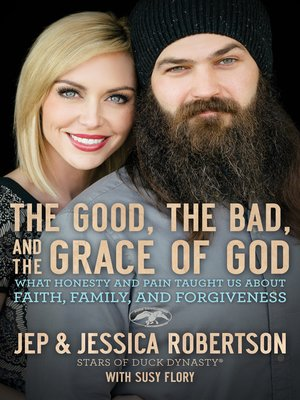cover image of The Good, the Bad, and the Grace of God