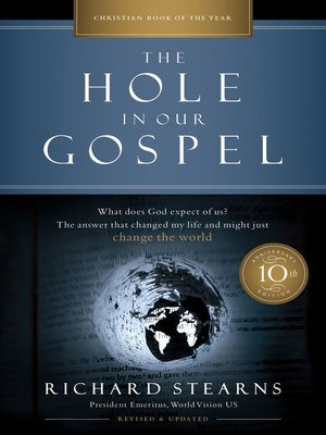 cover image of The Hole in Our Gospel 10th Anniversary Edition