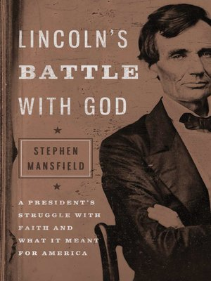 cover image of Lincoln's Battle with God