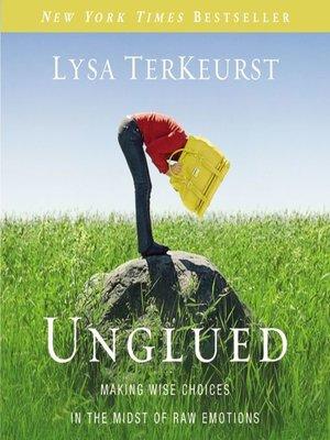 cover image of Unglued