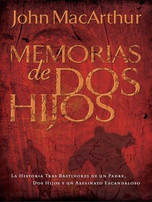 cover image of Memorias de dos hijos